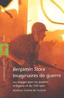 Imaginaires de guerre, les images dans les guerres d'Algérie et du Viet-nam
