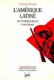 L'Amérique latine, de l'indépendance à nos jours