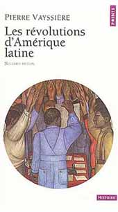 Les révolutions d'Amérique Latine