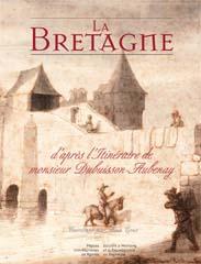 Alain Croix La bretagne d'après l'itinéraire de Monsieur Dubuisson-Aubenay PUR www.pur-editions.fr