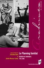 Christine Bard Le planning familial, histoire et mémoire 1956/2006 PUR www.pur-editions.fr