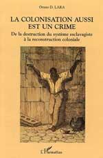 http://www.amazon.fr/colonisation-aussi-est-crime-reconstruction/dp/2747582337