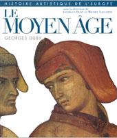 Le Moyen Âge. Adolescence de la Chréthienté occidentale. 980-1140