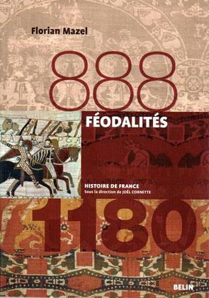 Féodalités, 888-1180