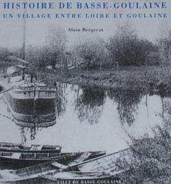 Histoire de Basse-Goulaine Un village entre Loire et Goulaine
