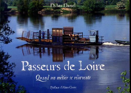 Passeurs de loire Didier Daniel